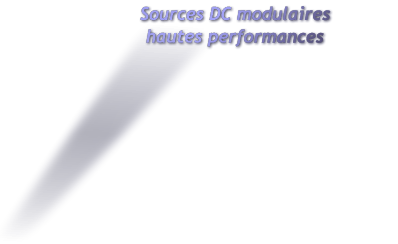 Sources DC hautes performances